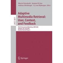Adaptive Multimedia Retrieval User Context and Feedback