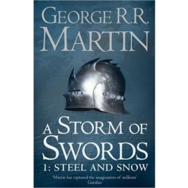 Book 3 Part 1: A Storm of Swords - Steel and Snow