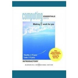 COMPUTING ESSENTIALS 2013 INTRODUCTORY EDITION, 23e