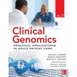 Clinical Genomics: Practical Considerations for Adult Patient Care, 1E