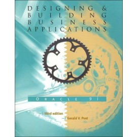 Designing and Building Business Applications with Oracle