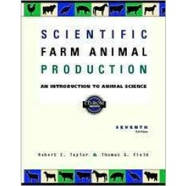 cientific Farm Animal Production: An Introduction to Animal Science, 7e