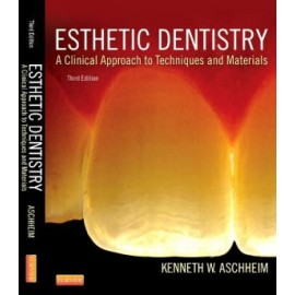 Esthetic Dentistry: A Clinical Approach to Techniques and Materials, 3e