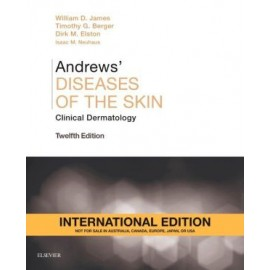 Andrews' Diseases of the Skin IE, Clinical Dermatology, 12th Edition