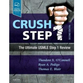 Crush Step 1, The Ultimate USMLE Step 1 Review, 2nd Edition