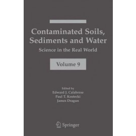 Contaminated Soils, Sediments and Water: Science in the Real World