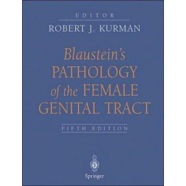 Blaustein's Pathology of the Female Genital Tract, 5e