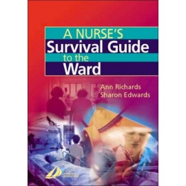 A Nurse's Survival Guide to the Ward **