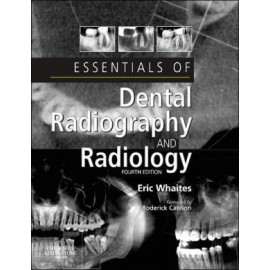 Essentials of Dental Radiography and Radiology, 4e **