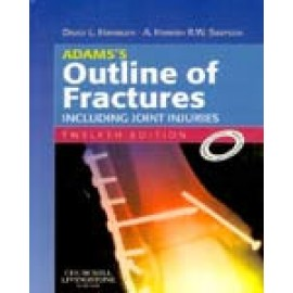 Adams's Outline of Fractures 12e