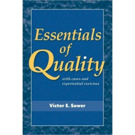 Essentials of Quality with Cases and Experiential Exercises (WSE)