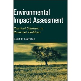 Environmental Impact Assessment - Practical Solutions to Recurrent Problems