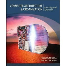 Computer Architecture and Organization - An Integrated Approach (WSE)