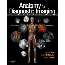 Anatomy for Diagnostic Imaging, 3e