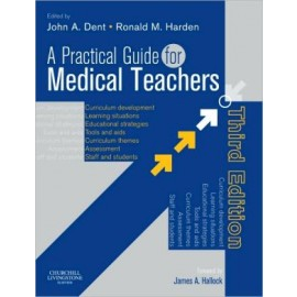 A Practical Guide for Medical Teachers, 3e **