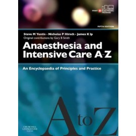 Anaesthesia and Intensive Care A-Z, 5e**