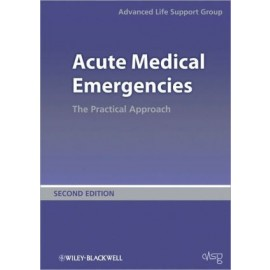 Acute Medical Emergencies: The Practical Approach, 2e
