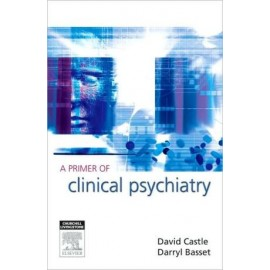 A Primer of Clinical Psychiatry **