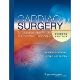 Cardiac Surgery: Safeguards and Pitfalls in Operative Technique, 4e