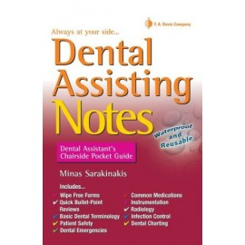 Dental Assisting Notes : Dental Assistant's Chairside Pocket Guide