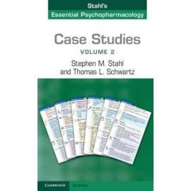 Case Studies: Stahl's Essential Psychopharmacology - Volume 2