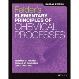 Elementary Principles of Chemical Processes, 4th E dition International Student Version, 4E