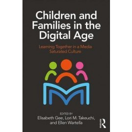 Children and Families in the Digital Age