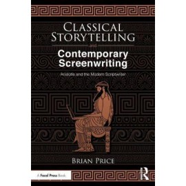 Classical Storytelling and Contemporary Screenwriting