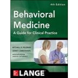 Behavioral Medicine: A Guide for Clinical Practice, 4e