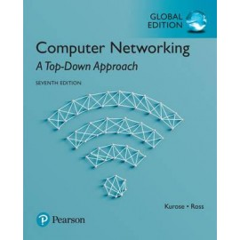 Computer Networking: A Top-Down Approach, Global Edition, 7e