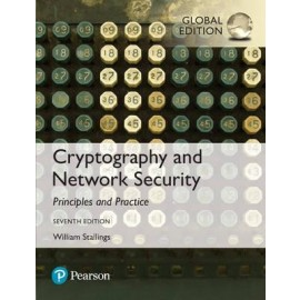 Cryptography and Network Security: Principles and Practice, Global Edition, 7e
