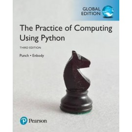 The Practice of Computing Using Python, Global Edition, 3e