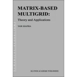 Matrix-Based Multigrid: Theory and Applications