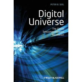 Digital Universe - The Global Telecommunication Revolution