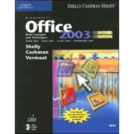 Microsoft Office 2003: Brief Concepts and Techniques;Brief Concepts and Techniques