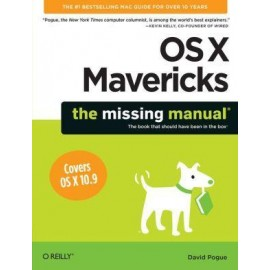 OS X Mavericks: The Missing Manual (The Missing Manuals)