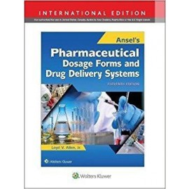Ansel's Pharmaceutical Dosage Forms & Drug Delivery Systems, 11E