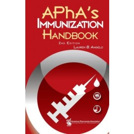 APhA's Immunization Handbook, 2E
