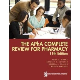 APhA Complete Review for Pharmacy, 11e