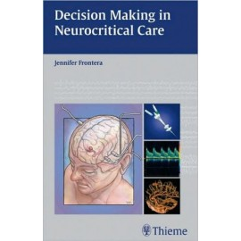 Decision Making in Neurocritical Care