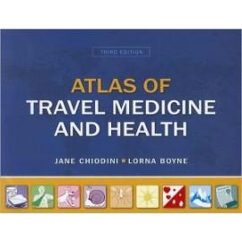 Atlas of Travel Medicine & Health, 3e