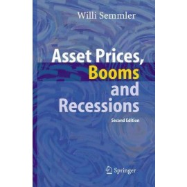 Asset Prices, Booms and Recessions: Financial Economics from a Dynamic Perspective, 2e