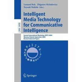 Intelligent Media Technology for Communicative Intelligence