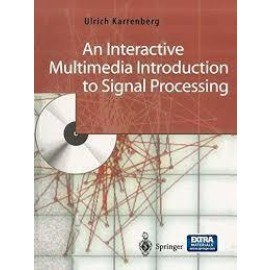 An Interactive Multimedia Introduction to Signal Processing