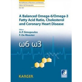A Balanced Omega-6/ Omega-3 Fatty Acid Ratio, Cholesterol and Coronary Heart Disease