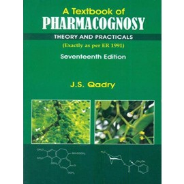 A Textbook of Pharmacognosy: Theory & Practicals, 17e (PB)