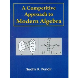 A Competitive Approach to Modern Algebra (PB)