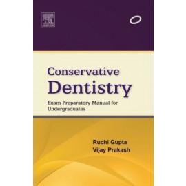 Conservative Dentistry: Exam Preparatory Manual for Undergraduates