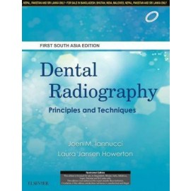 Dental Radiography: Principles And Techniques, First South Asia editon