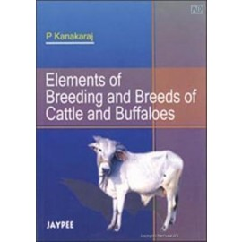 Elements of Breeding and Breeds of Cattle and Buffaloes